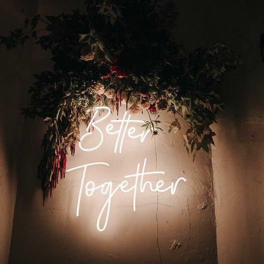 Better Together Neon Sign on pillar