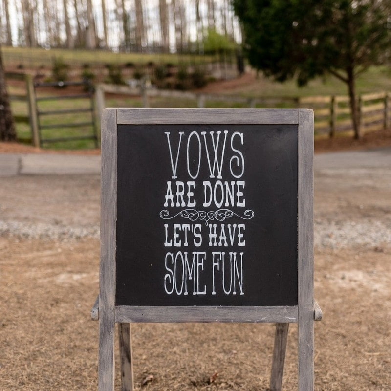 vows are done lets have some fun wedding sign